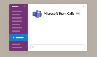 Slack现在可以让您拨打Microsoft Teams电话
